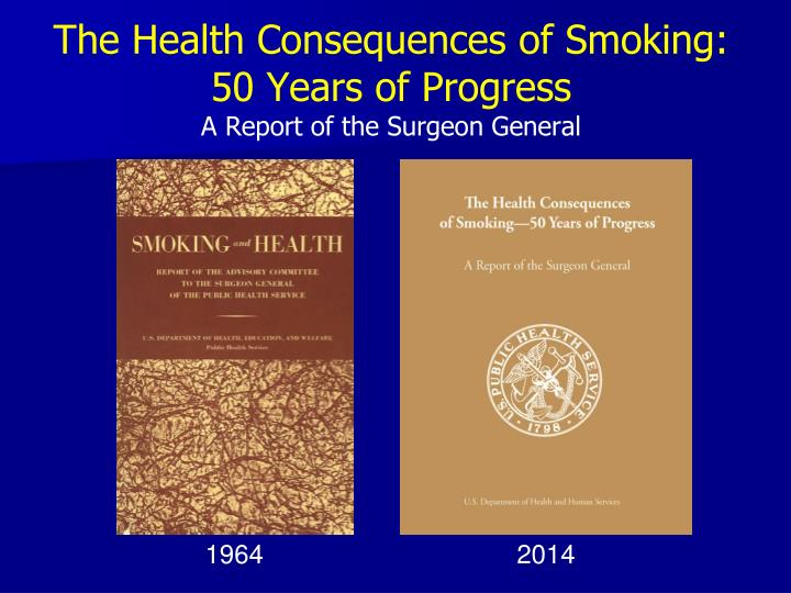The health consequences of smoking 50 years of progress a report of the surgeon general