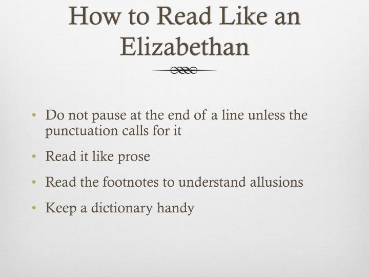 How to read like an elizabethan