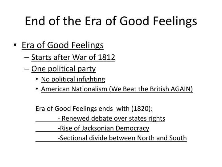 End of the era of good feelings