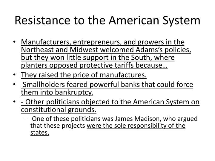Resistance to the American System