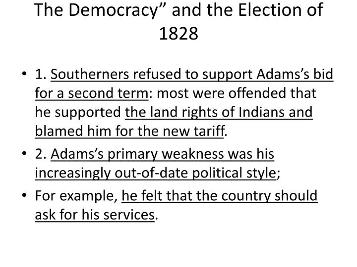"""The Democracy"""" and the Election of 1828"""