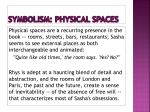 symbolism physical spaces