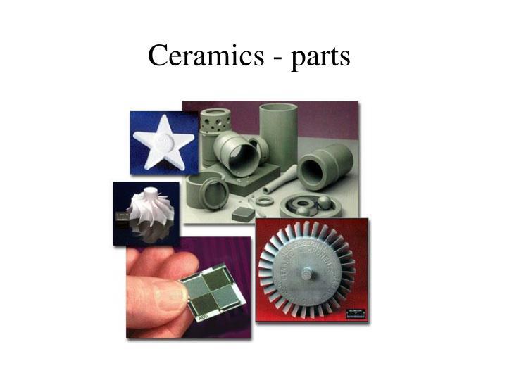Ceramics - parts