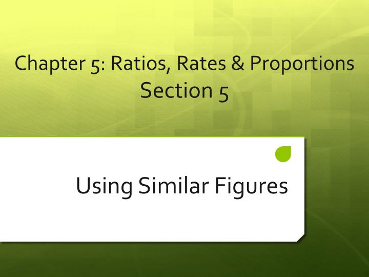 chapter 5 ratios rates proportions section 5