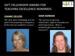 gift fellowship award for teaching excellence nominees6