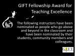 gift fellowship award for teaching excellence