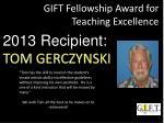 gift fellowship award for teaching excellence1