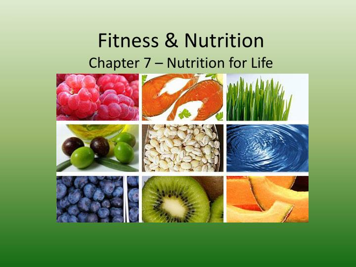fitness nutrition chapter 7 nutrition for life n.