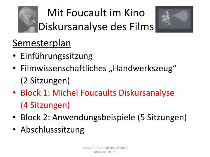 Mit foucault im kino diskursanalyse des films1