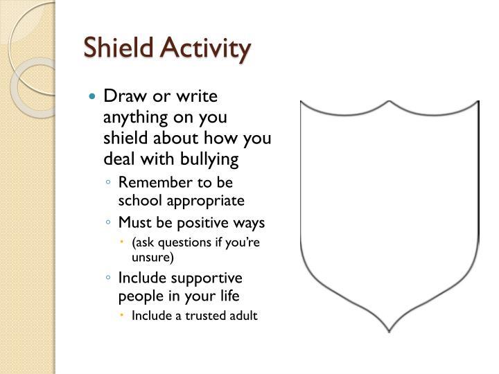 Shield Activity