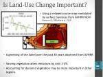 is land use change important