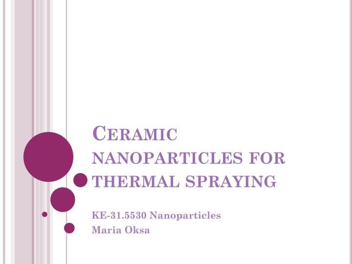 ceramic nanoparticles for thermal spraying n.