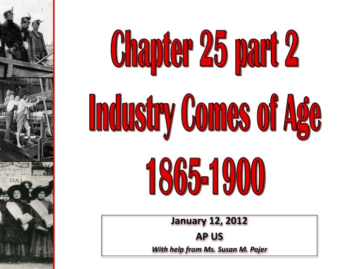 industry comes of age View notes - ch 24 - industry comes of age from hist 108 at crestwood high school industry comes of an age i the iron colt becomes an iron horse industrial.