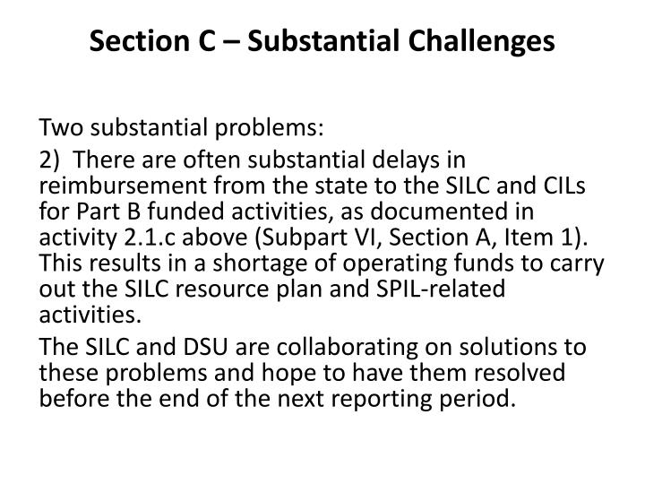 Section C – Substantial Challenges