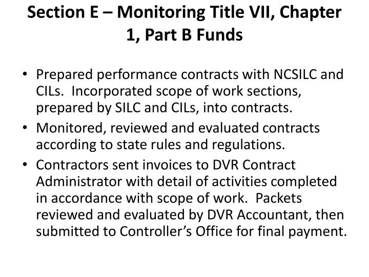 Section E – Monitoring Title VII, Chapter 1, Part B Funds