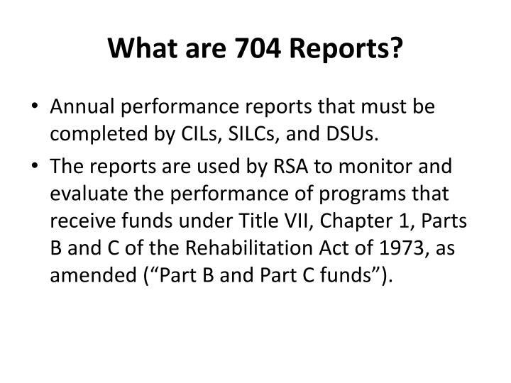 What are 704 reports