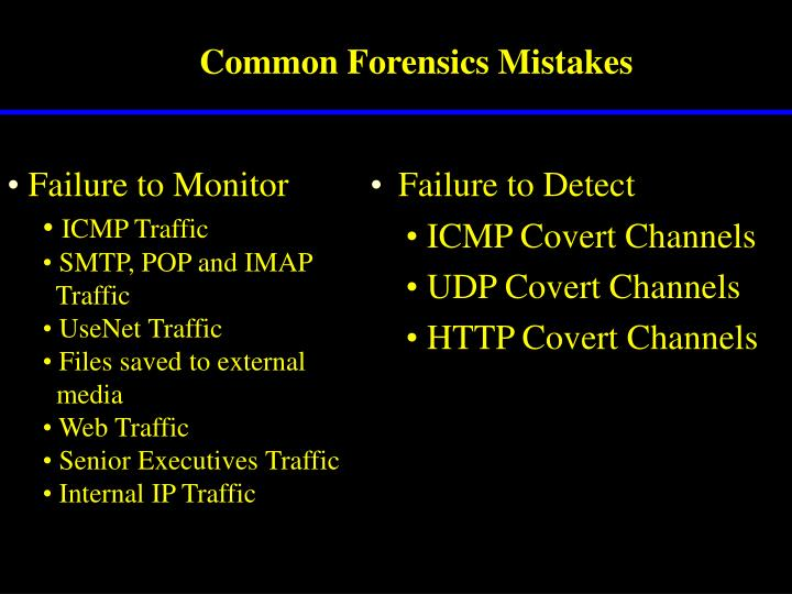 Common Forensics Mistakes