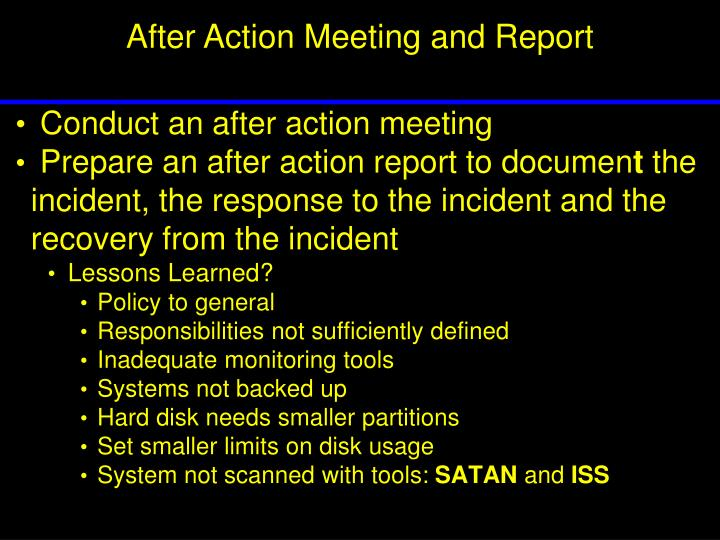 After Action Meeting and Report