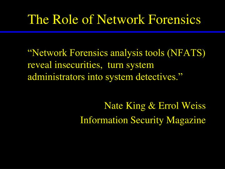 The role of network forensics