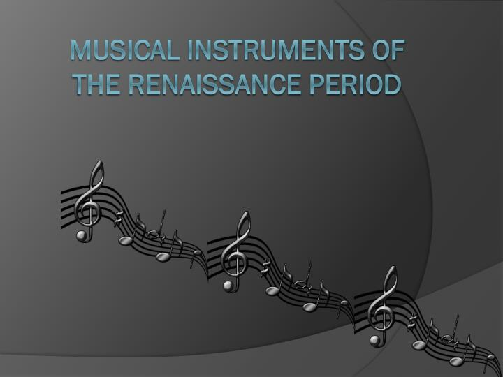 musical instruments of the renaissance period n.