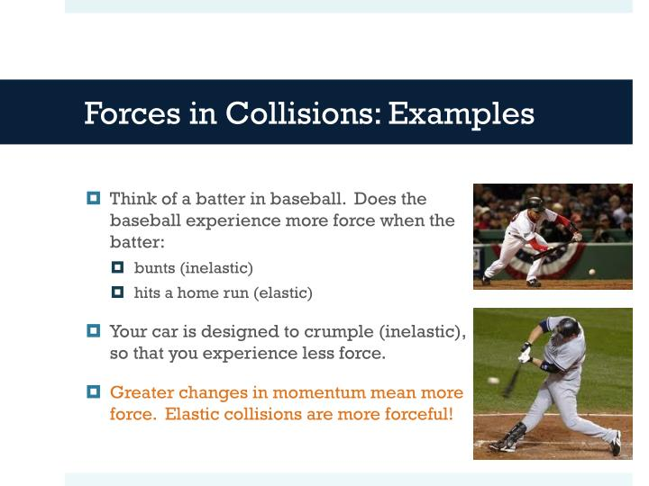 Forces in Collisions: Examples