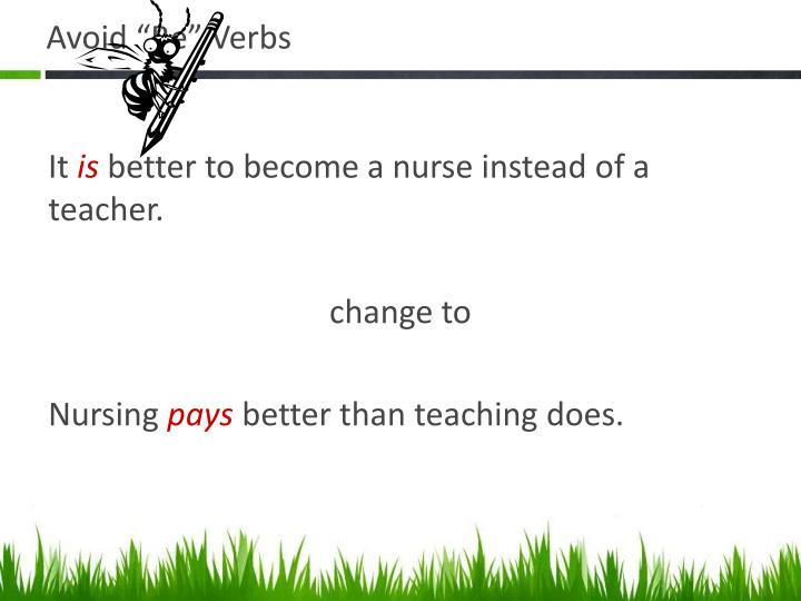 "Avoid ""Be"" Verbs"