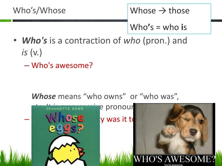 Who's/Whose