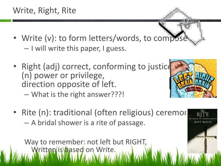 Write, Right, Rite