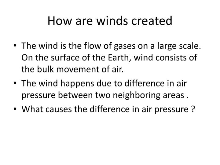 How are winds created