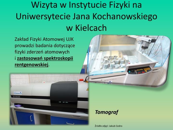 Wizyta w Instytucie Fizyki na Uniwersytecie Jana Kochanowskiego