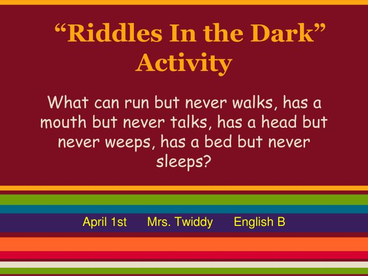 Riddles in the dark activity