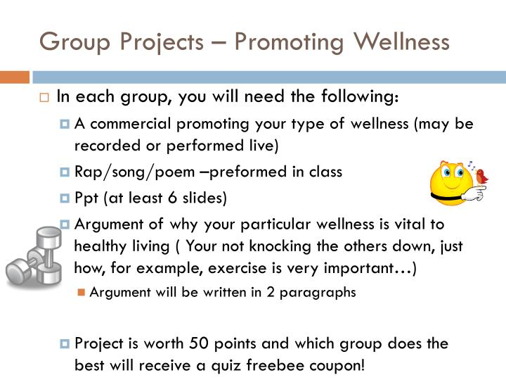 Group Projects – Promoting Wellness