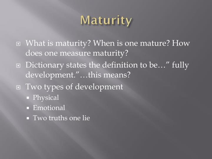 Physical maturity definition