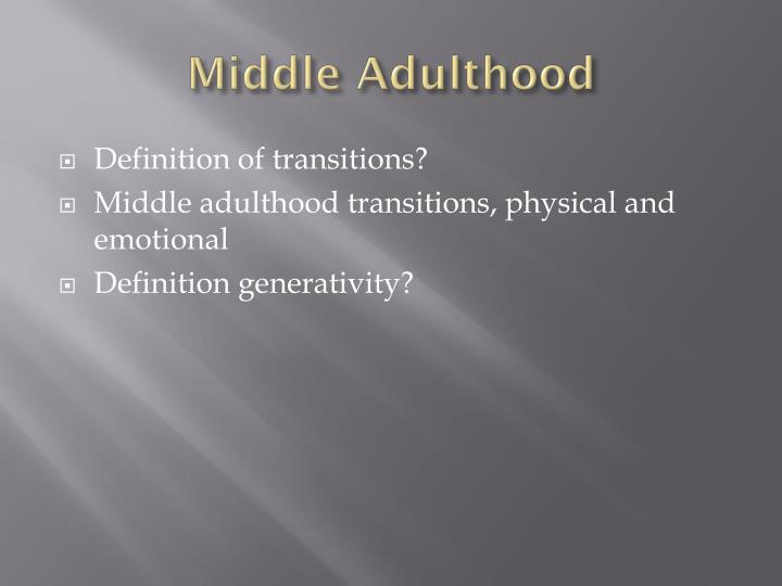 middle adulthood definition