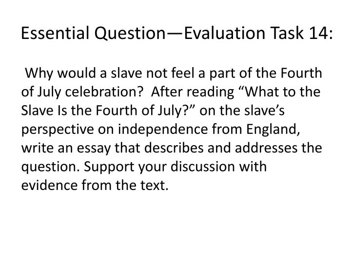Essential Question—Evaluation Task 14: