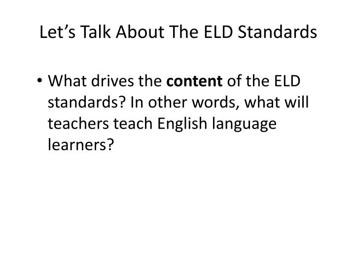 Let's Talk About The ELD Standards