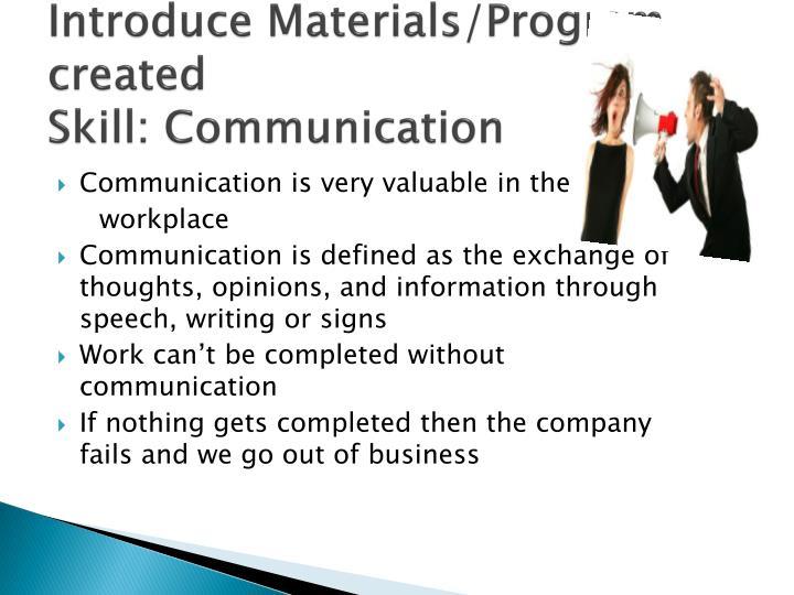 Introduce Materials/Program created