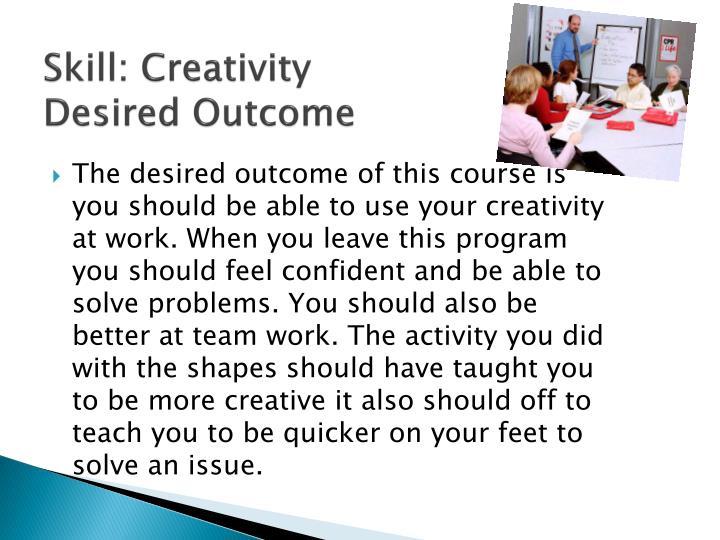 Skill: Creativity