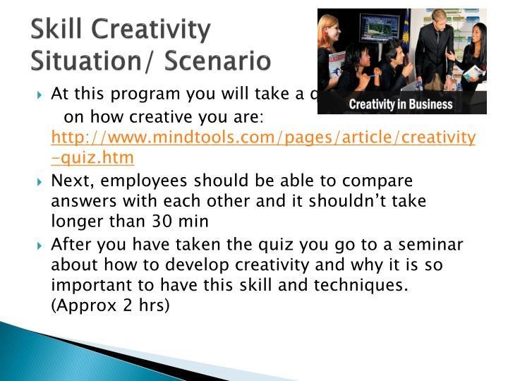 Skill Creativity