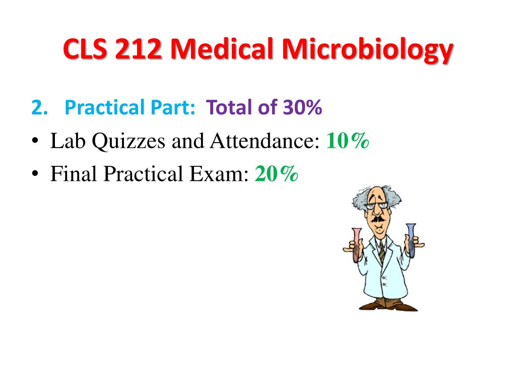 PPT - CLS 212 Medical Microbiology PowerPoint Presentation
