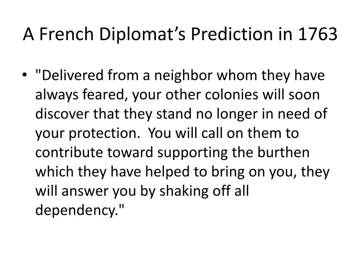 A French Diplomat's Prediction in 1763