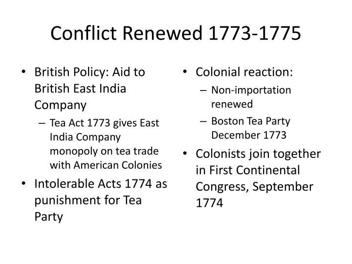 Conflict Renewed 1773-1775