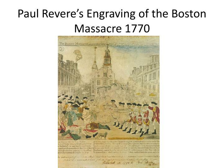 Paul Revere's Engraving of the Boston Massacre 1770