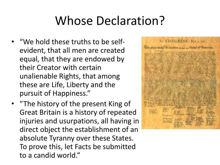 Whose Declaration?