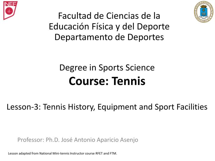 degree in sports science course tennis lesson 3 tennis history equipment and sport facilities n.