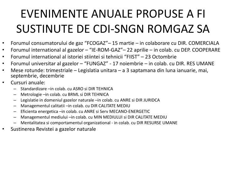 EVENIMENTE ANUALE PROPUSE A FI SUSTINUTE DE CDI-SNGN ROMGAZ SA