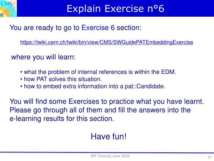 Explain Exercise n°6