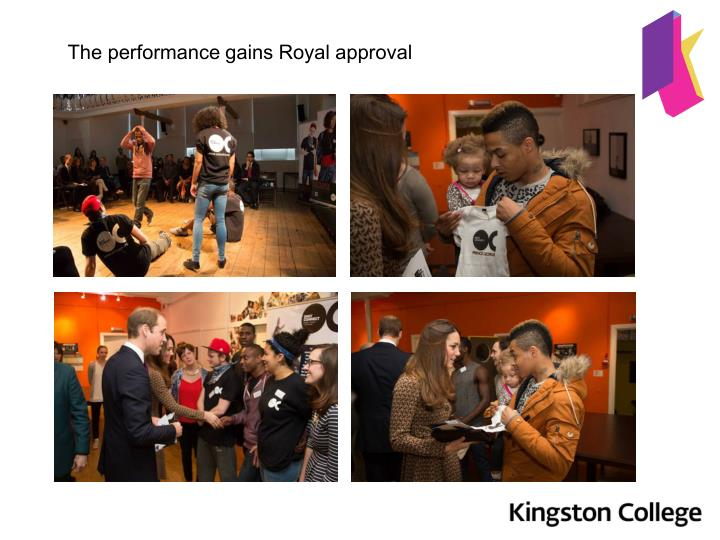 The performance gains Royal approval