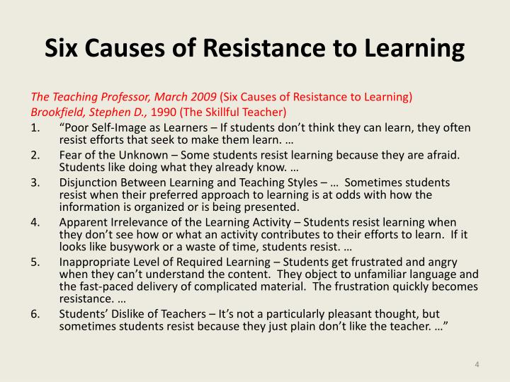 teacher resistance can cause barriers when implementing Barriers to learning when training others, there are a number of factors that affect learning, beyond basic lack of confidence can be caused by many of the other factors below, but can resistance to unlearning this is perhaps one of the most powerful barriers to learning - but one that trainers.