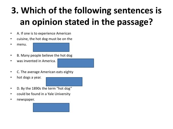 3. Which of the following sentences is